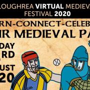 Loughrea Virtual Medieval Festival Sunday 23rd August 2020