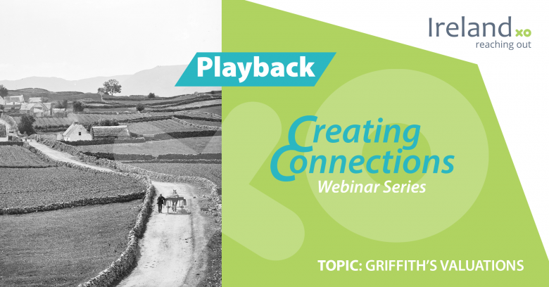 Creating Connections Playback: Griffith's Valuation