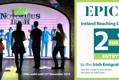 2 for 1 entry to EPIC The Irish Emigration Museum - until December 23rd